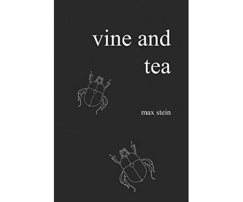 Vine and Tea by Max Stein