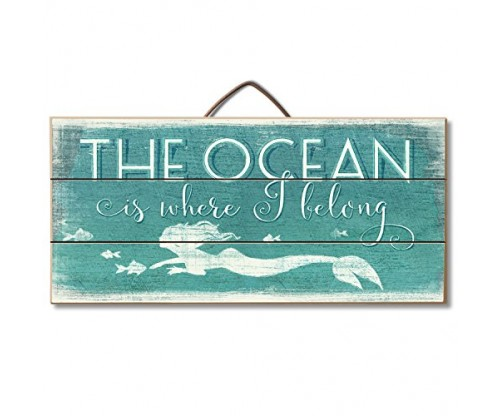 "Highland Graphics Beach Sign ""The Ocean is Where I Belong"""