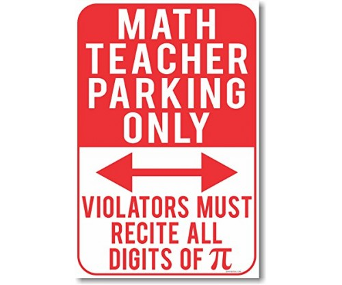 Math Teacher Parking Only – New Funny School Poster