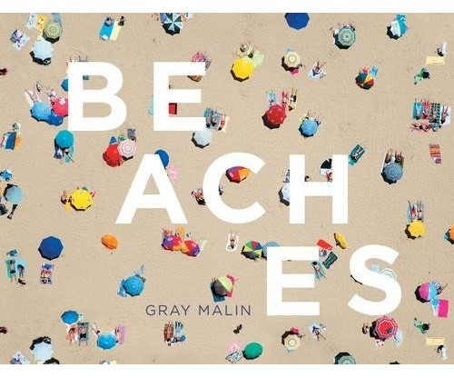 Beaches Hardcover –  Gray Malin