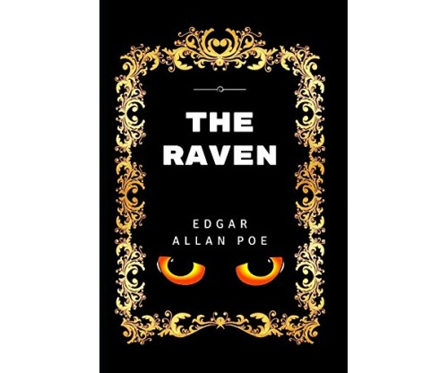 The Raven: By Edgar Allan Poe – Illustrated