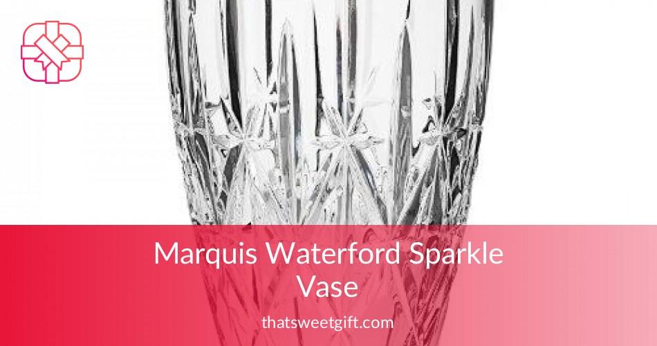 Marquis Waterford Sparkle Vase Elegant Decor Thatsweetgift