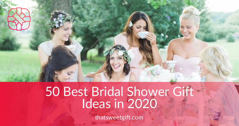 50 best bridal shower gift ideas handpicked in 2017 thatsweetgift