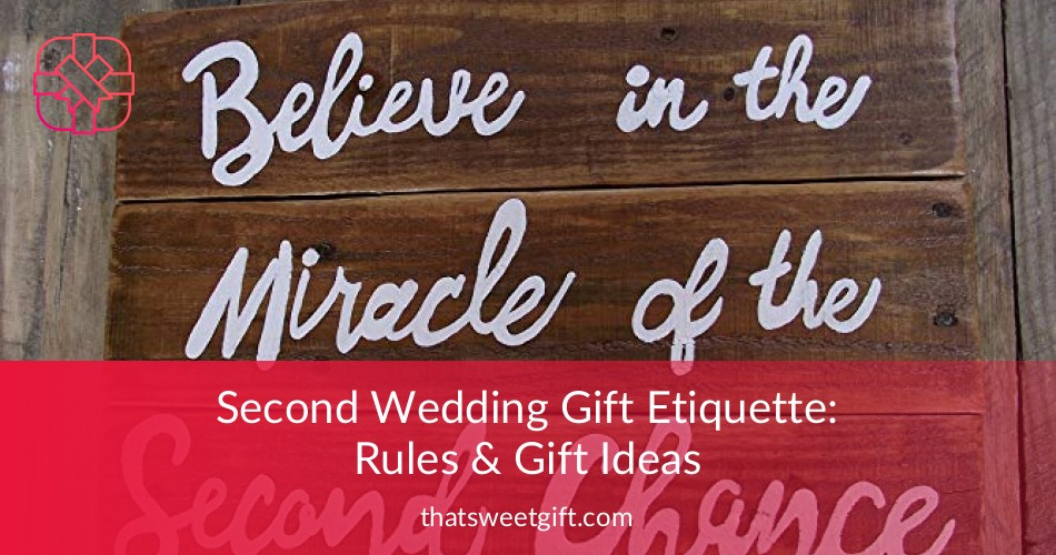 Wedding Gifts From Groom To Bride Etiquette: Second Wedding Gift Etiquette: Rules & Gift Ideas