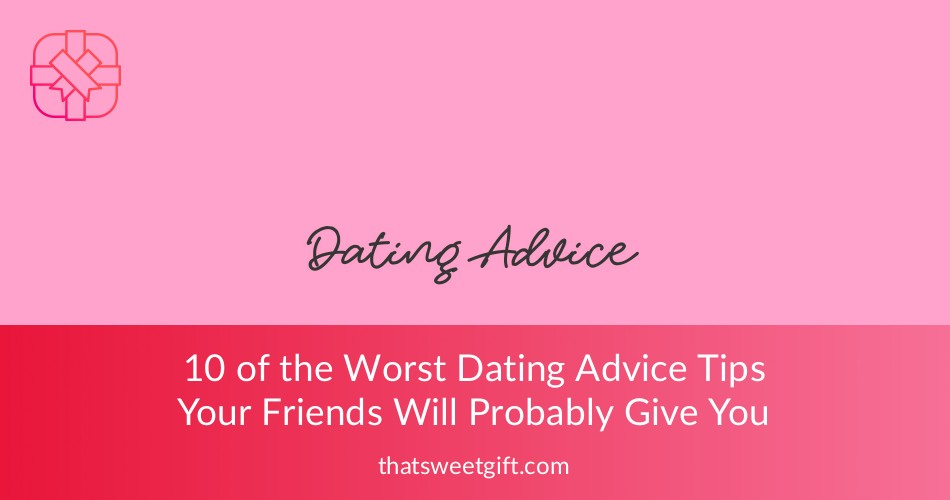 dating advice tips