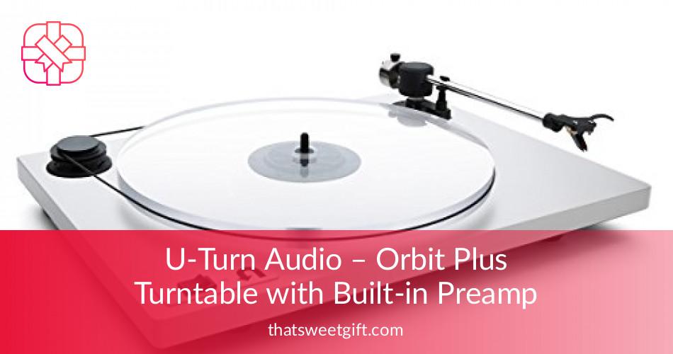 U-Turn Audio - Orbit Plus Turntable with Built-in Preamp